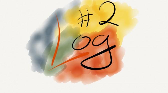 Log #2 – Im Scheitern liegt ein Anfang